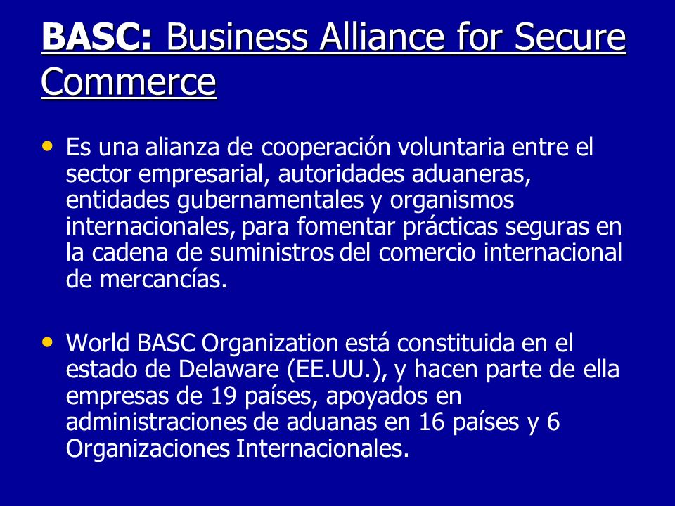 BASC: Business Alliance for Secure Commerce