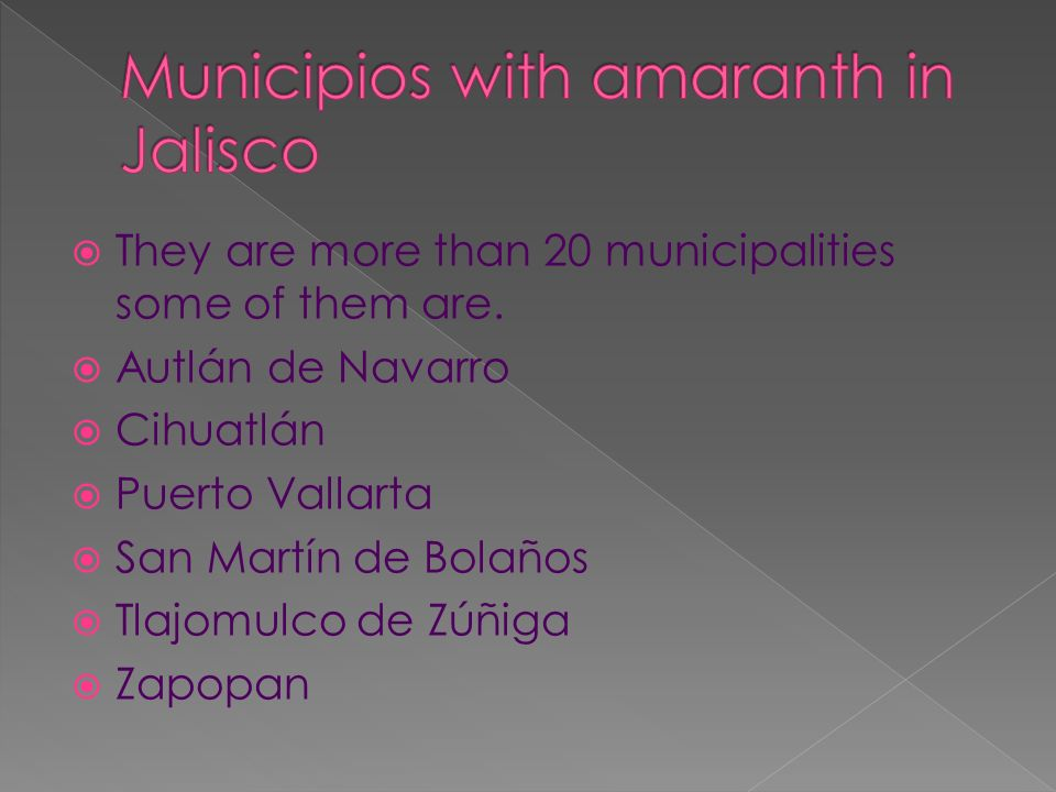 Municipios with amaranth in Jalisco