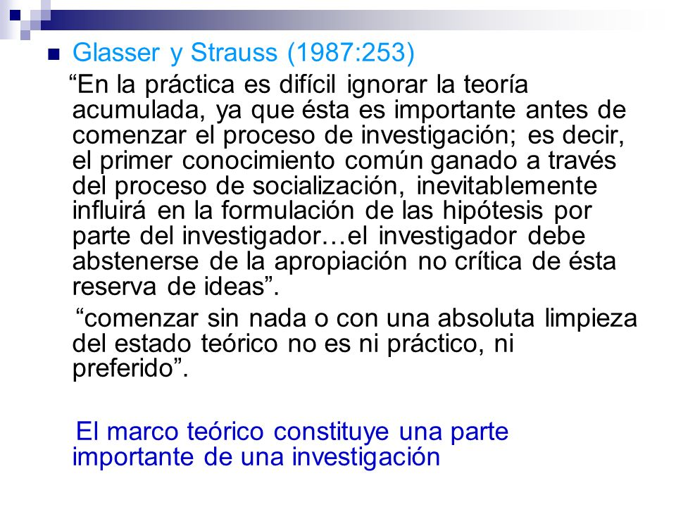 Glasser y Strauss (1987:253)