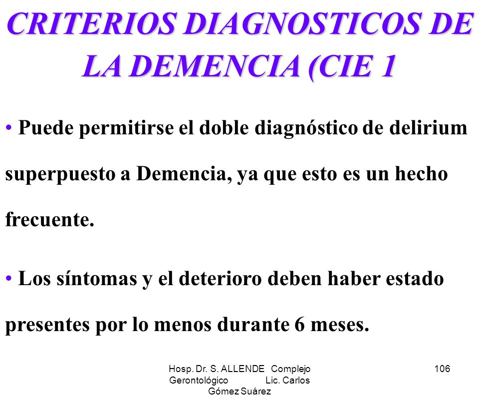 CRITERIOS DIAGNOSTICOS DE LA DEMENCIA (CIE 1