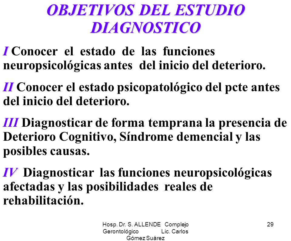 OBJETIVOS DEL ESTUDIO DIAGNOSTICO