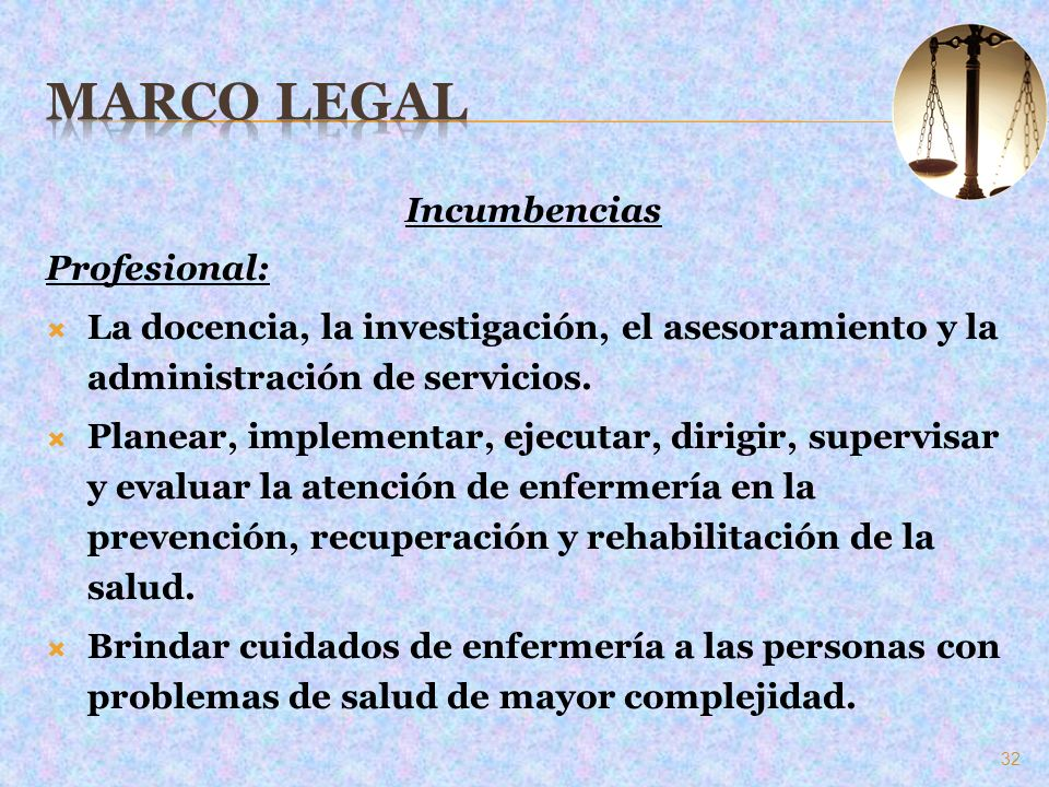 Marco Legal Incumbencias Profesional: