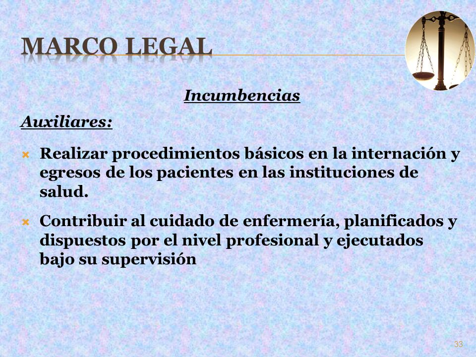 Marco Legal Incumbencias Auxiliares: