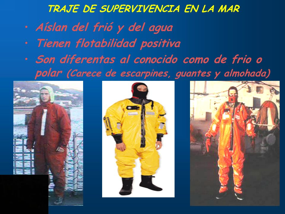 TRAJE DE SUPERVIVENCIA EN LA MAR