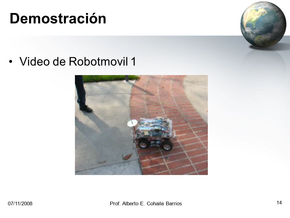 Demostración Video de Robotmovil 1 07/11/ /11/2008