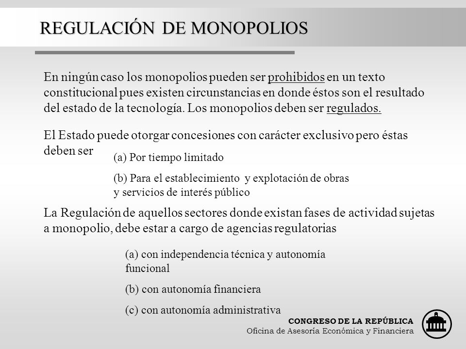 REGULACIÓN DE MONOPOLIOS