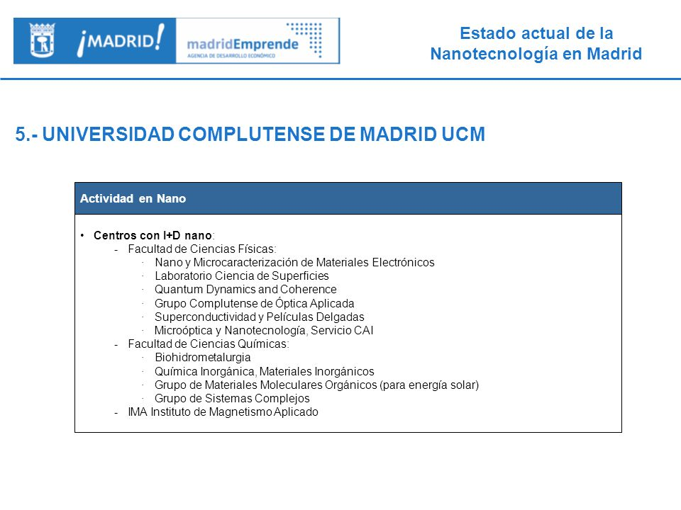 5.- UNIVERSIDAD COMPLUTENSE DE MADRID UCM