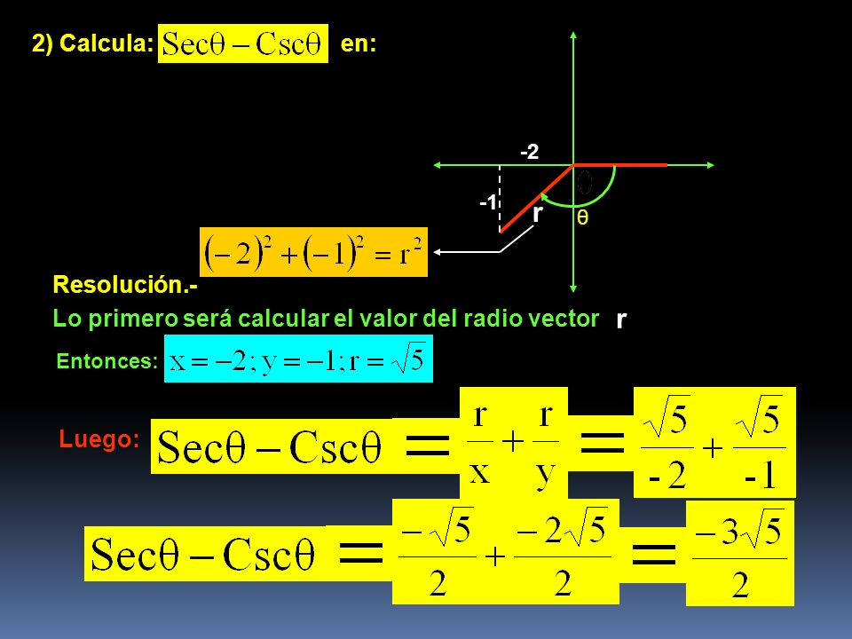 r r 2) Calcula: en: Resolución.-