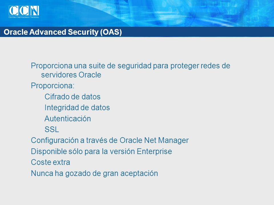 Oracle Advanced Security (OAS)