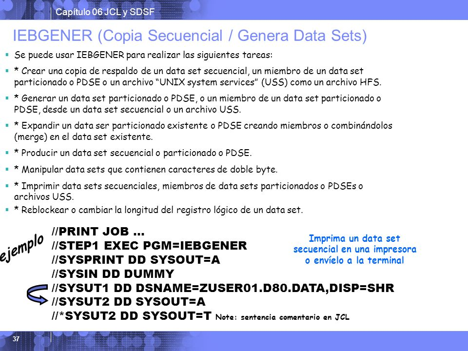 IEBGENER (Copia Secuencial / Genera Data Sets)
