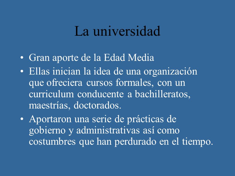 La universidad Gran aporte de la Edad Media
