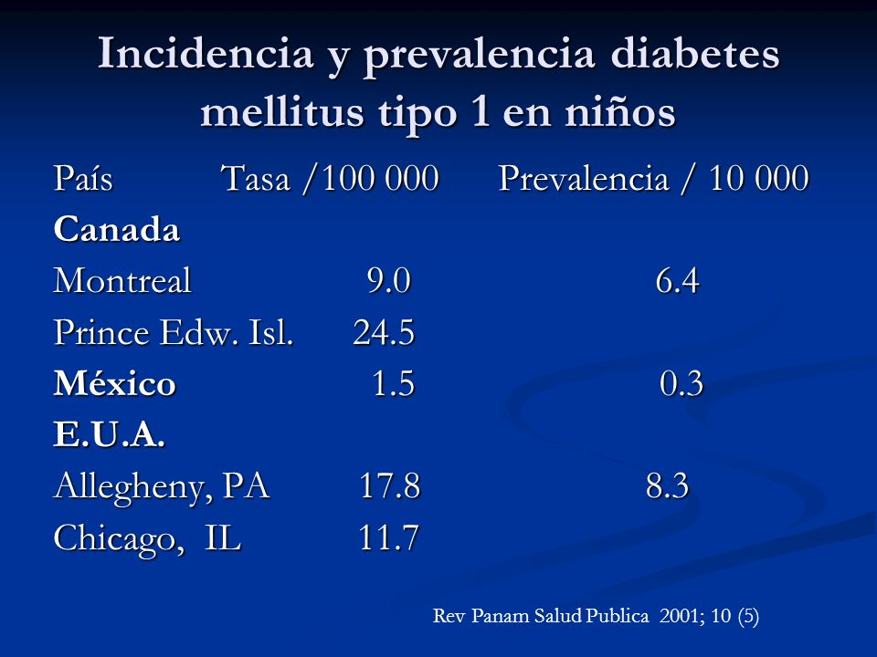 Incidencia y prevalencia diabetes mellitus tipo 1 en niños