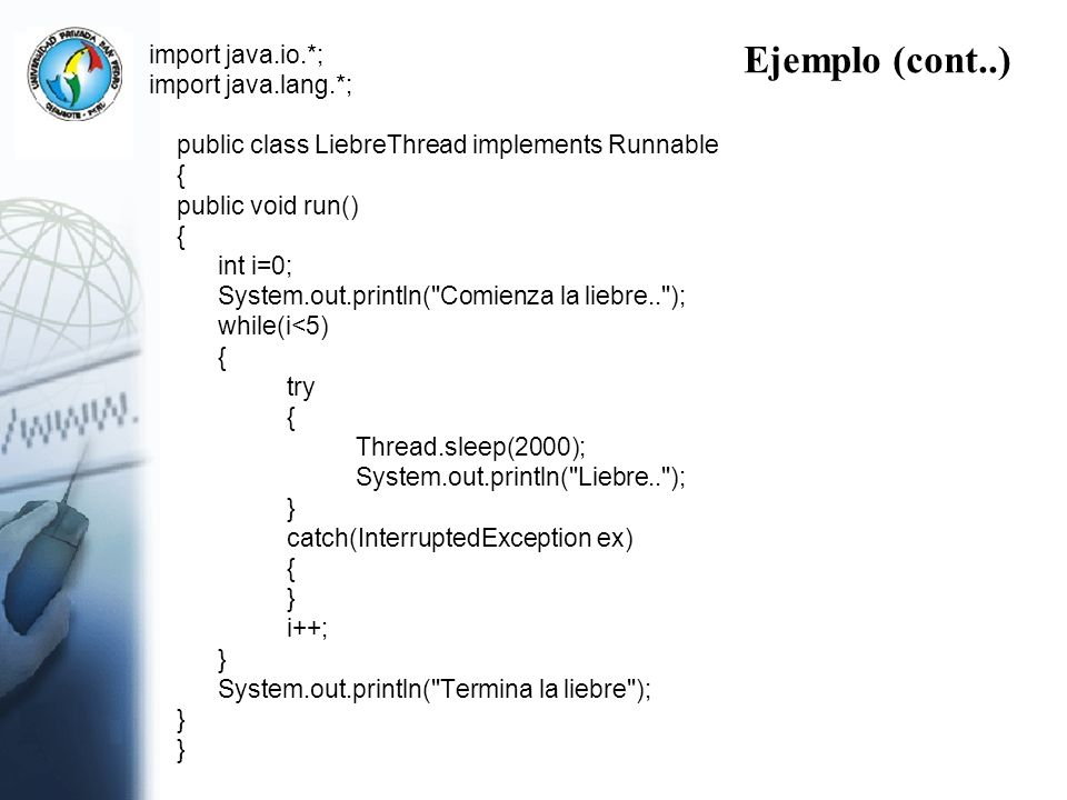 Ejemplo (cont..) import java.io.*; import java.lang.*;