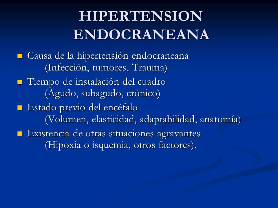 HIPERTENSION ENDOCRANEANA