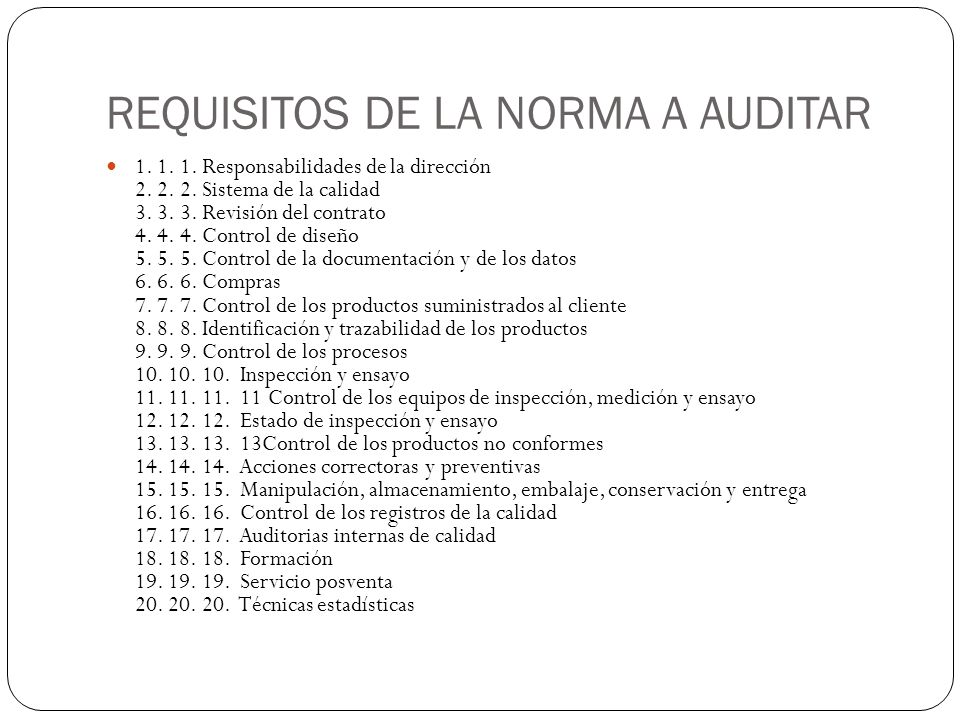 REQUISITOS DE LA NORMA A AUDITAR