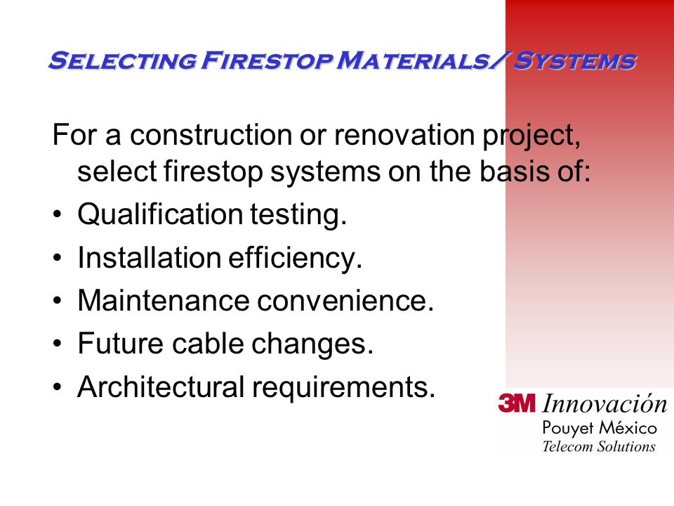 Selecting Firestop Materials/ Systems
