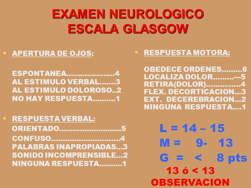 EXAMEN NEUROLOGICO ESCALA GLASGOW