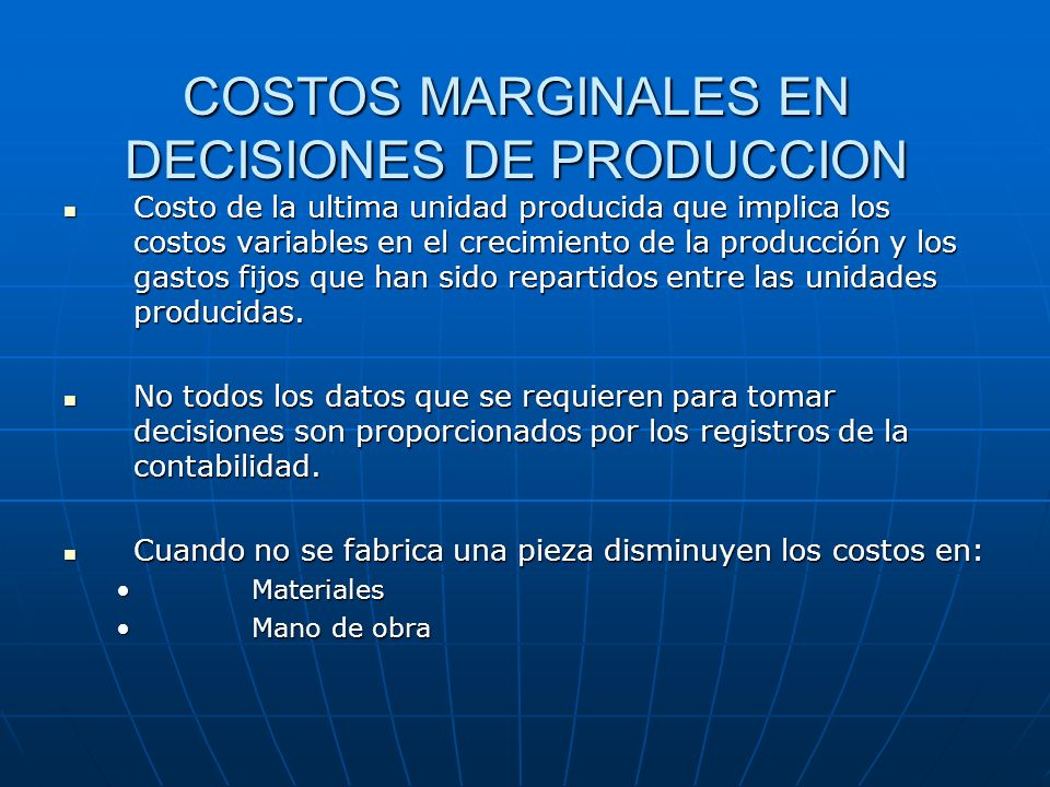 COSTOS MARGINALES EN DECISIONES DE PRODUCCION