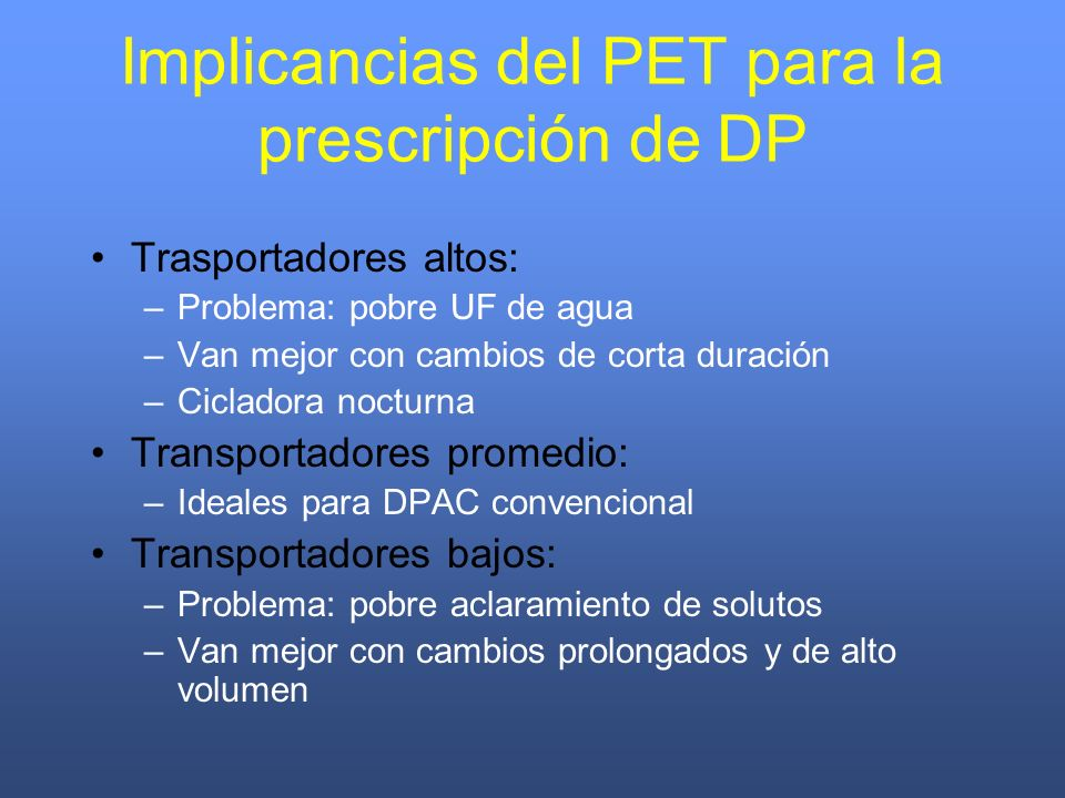 Implicancias del PET para la prescripción de DP