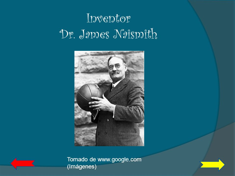 Inventor Dr. James Naismith
