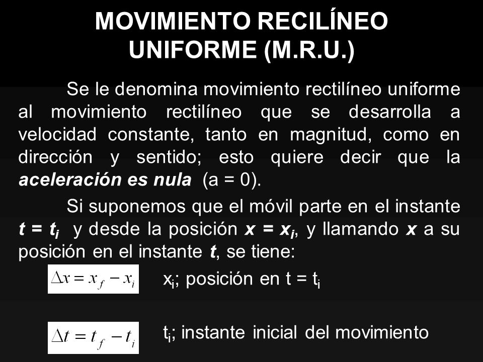 MOVIMIENTO RECILÍNEO UNIFORME (M.R.U.)