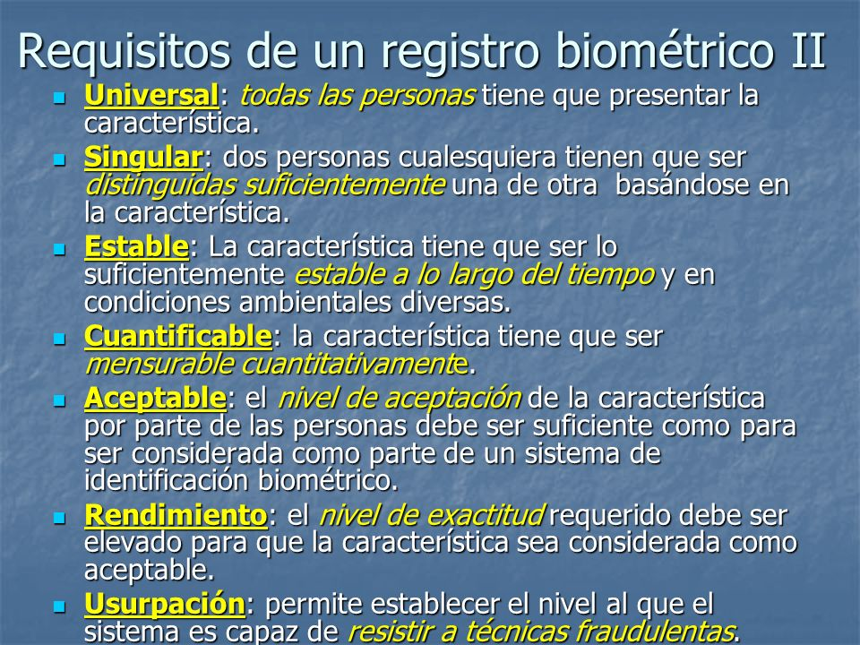 Requisitos de un registro biométrico II