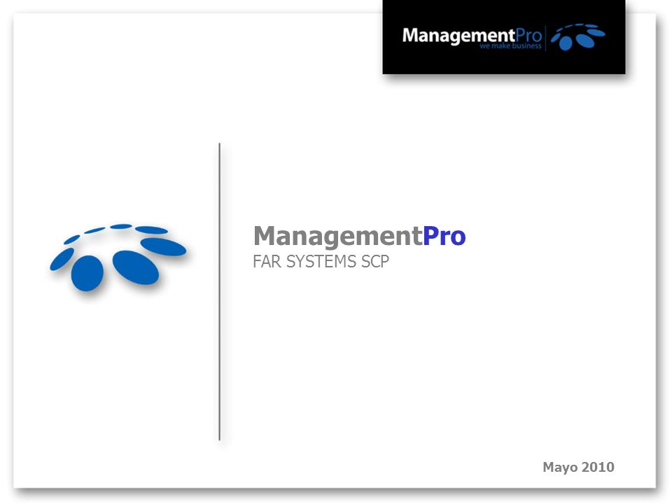 ManagementPro FAR SYSTEMS SCP Mayo 2010