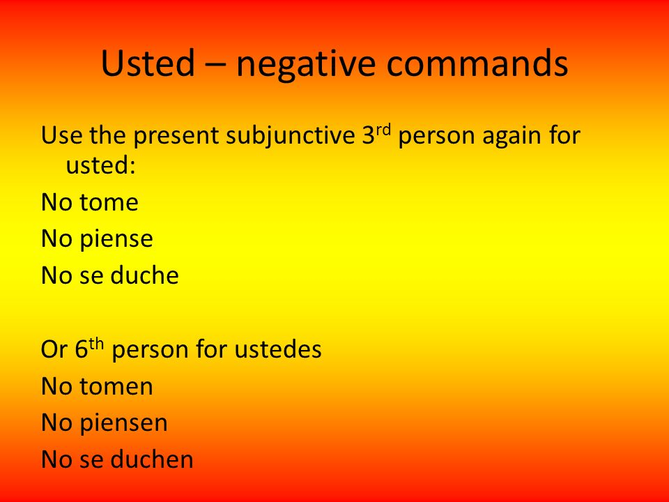 Usted – negative commands