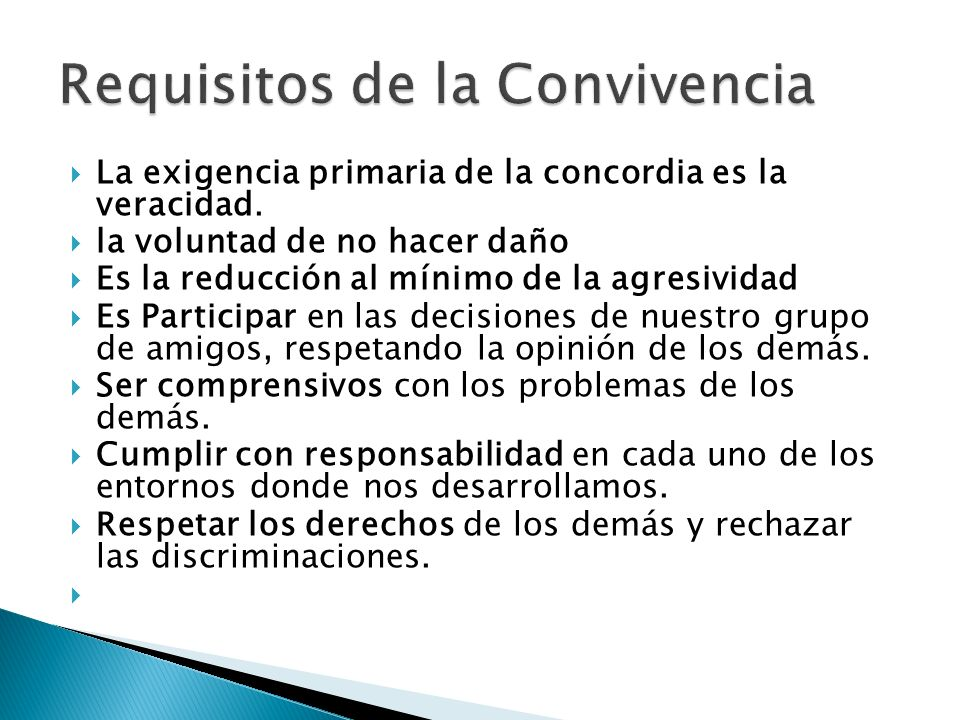 Requisitos de la Convivencia