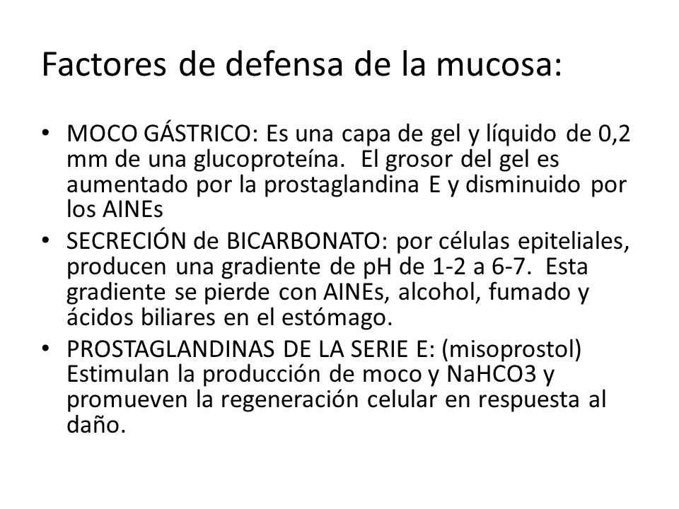 Factores de defensa de la mucosa: