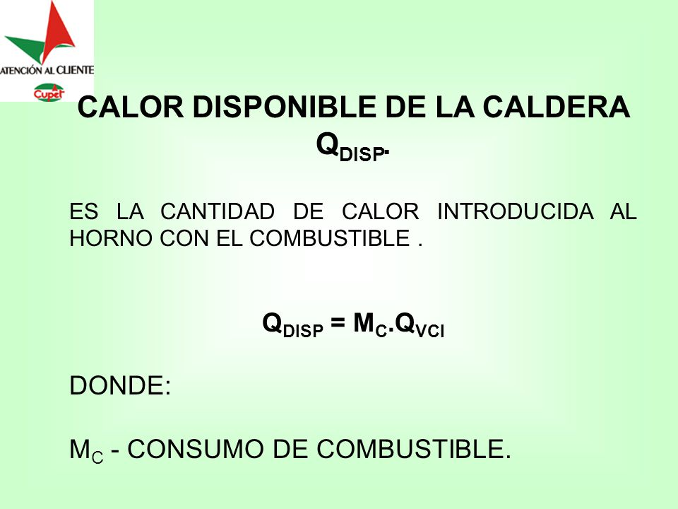 CALOR DISPONIBLE DE LA CALDERA QDISP.