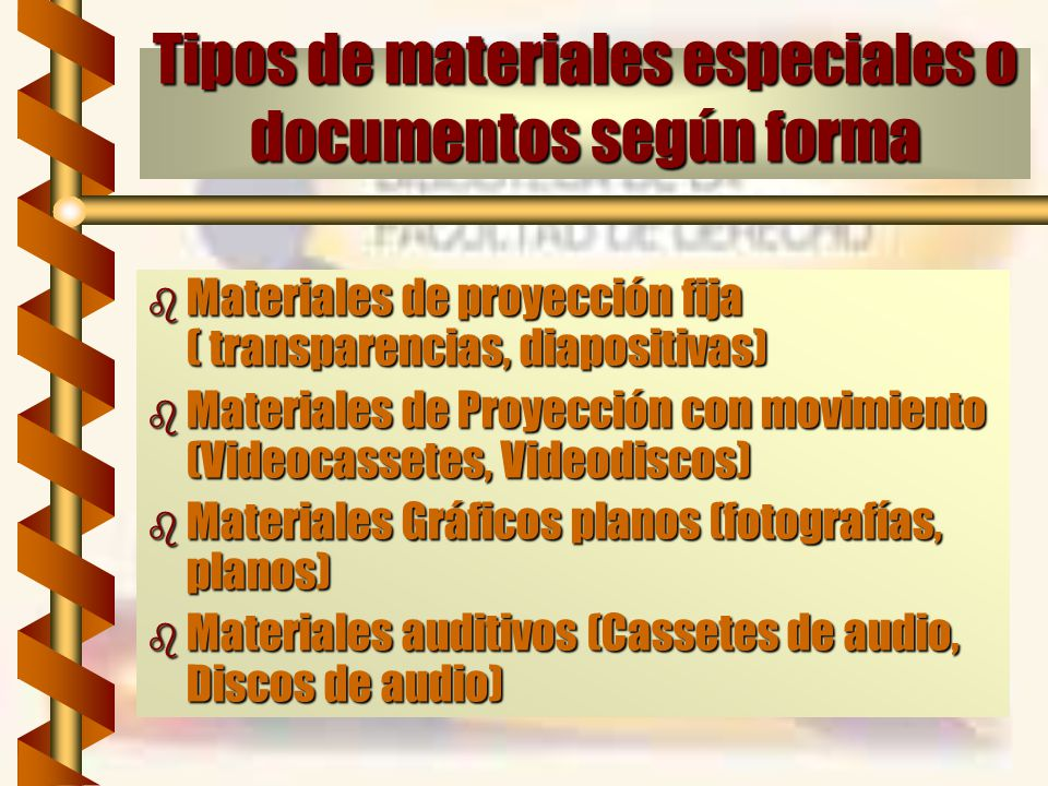 Tipos de materiales especiales o documentos según forma