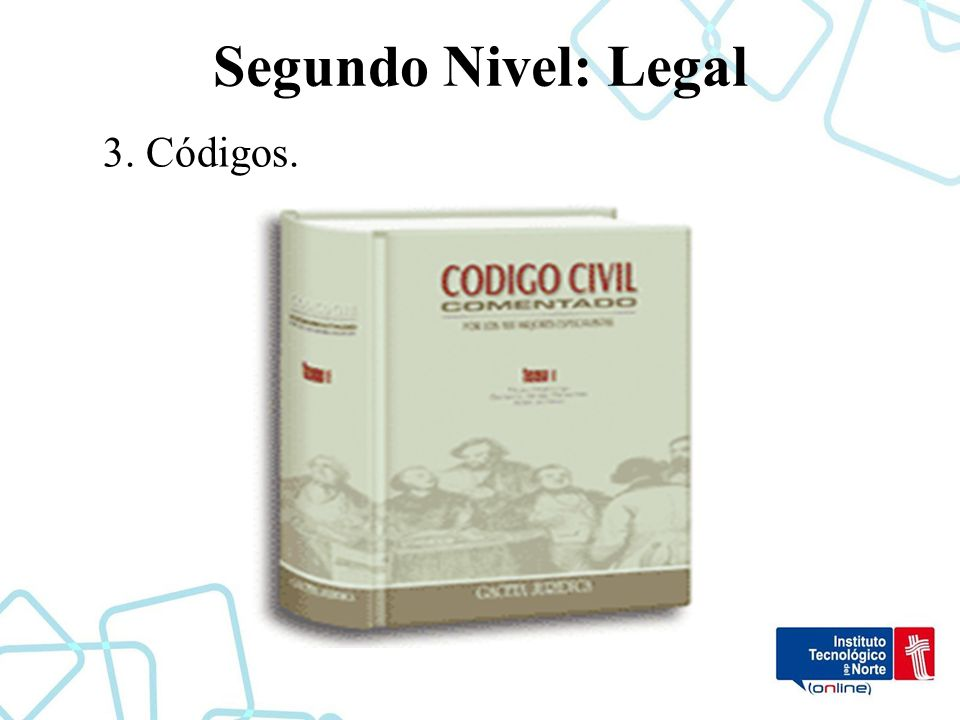 Segundo Nivel: Legal 3. Códigos.