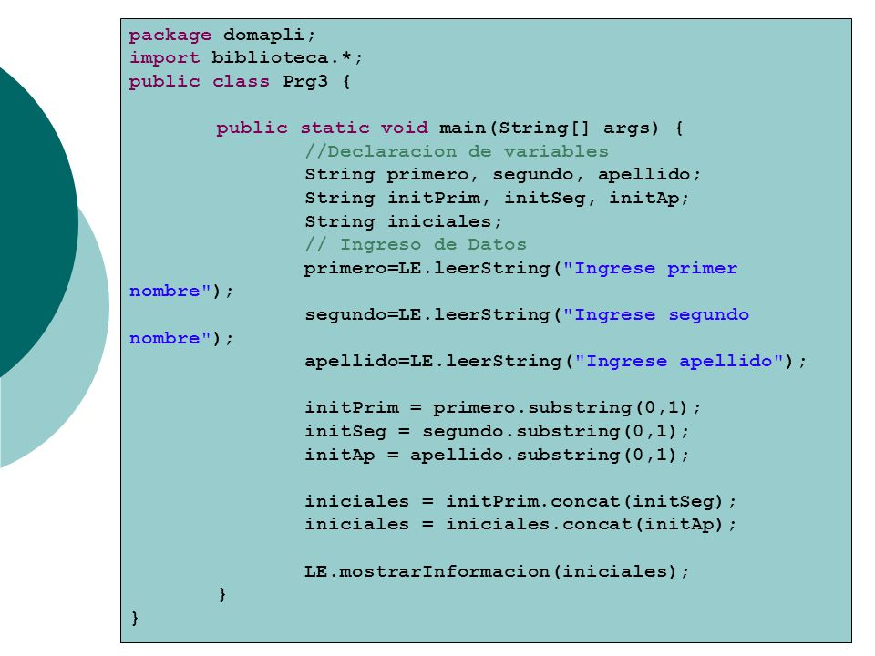 package domapli; import biblioteca.*; public class Prg3 { public static void main(String[] args) {