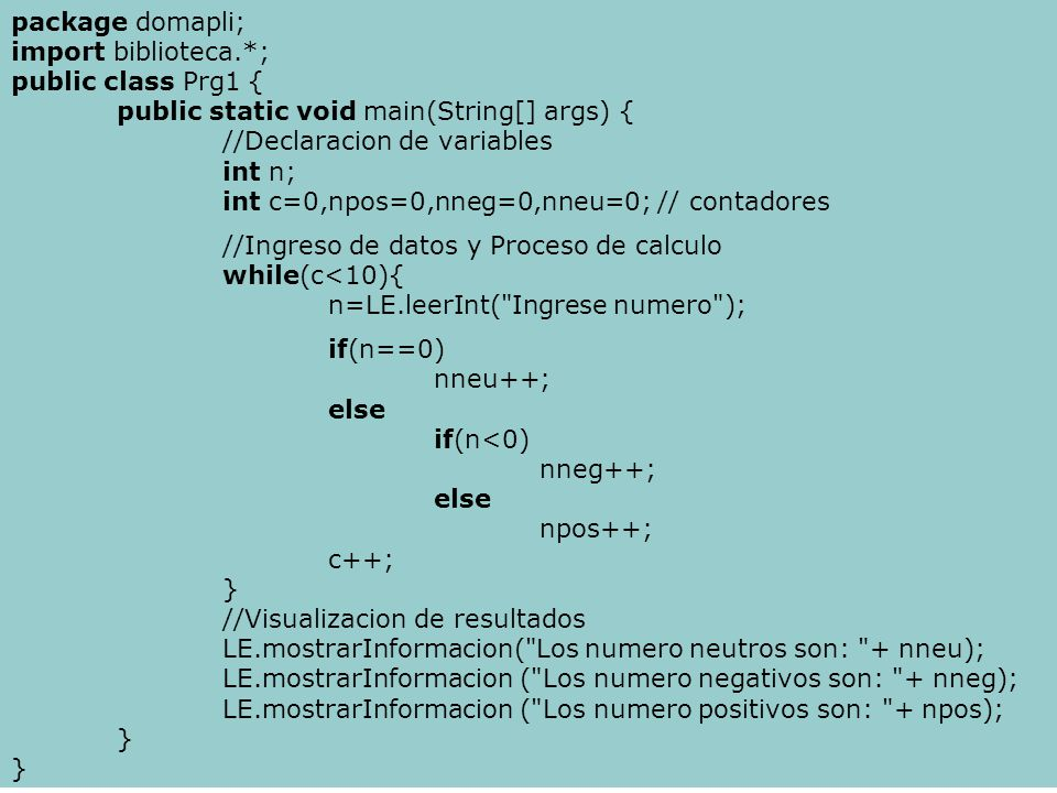 package domapli; import biblioteca.*; public class Prg1 { public static void main(String[] args) {