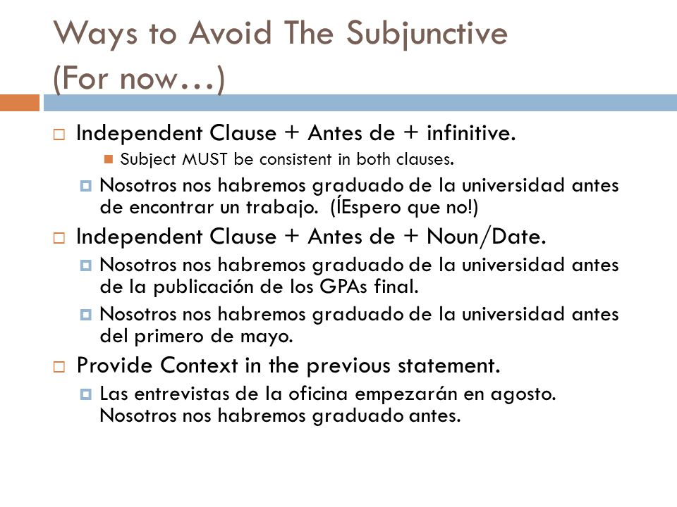 Ways to Avoid The Subjunctive (For now…)