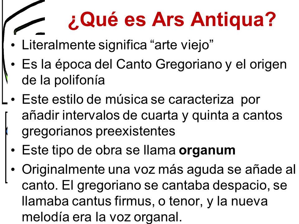 Qué Es Ars Antiqua Literalmente Significa Arte Viejo