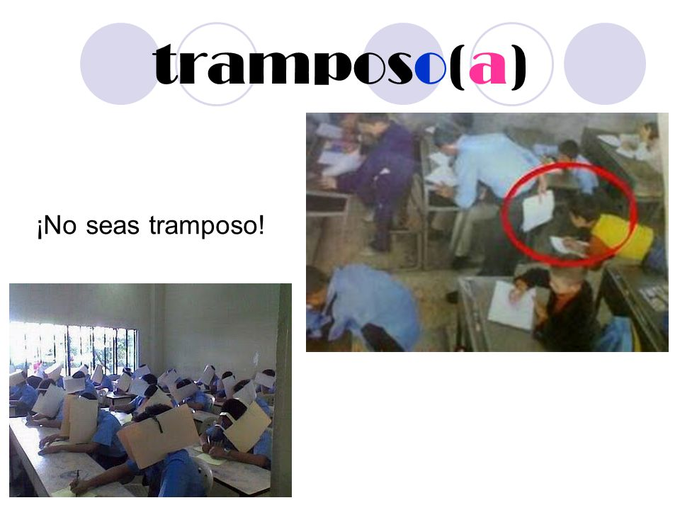 tramposo(a) ¡No seas tramposo!