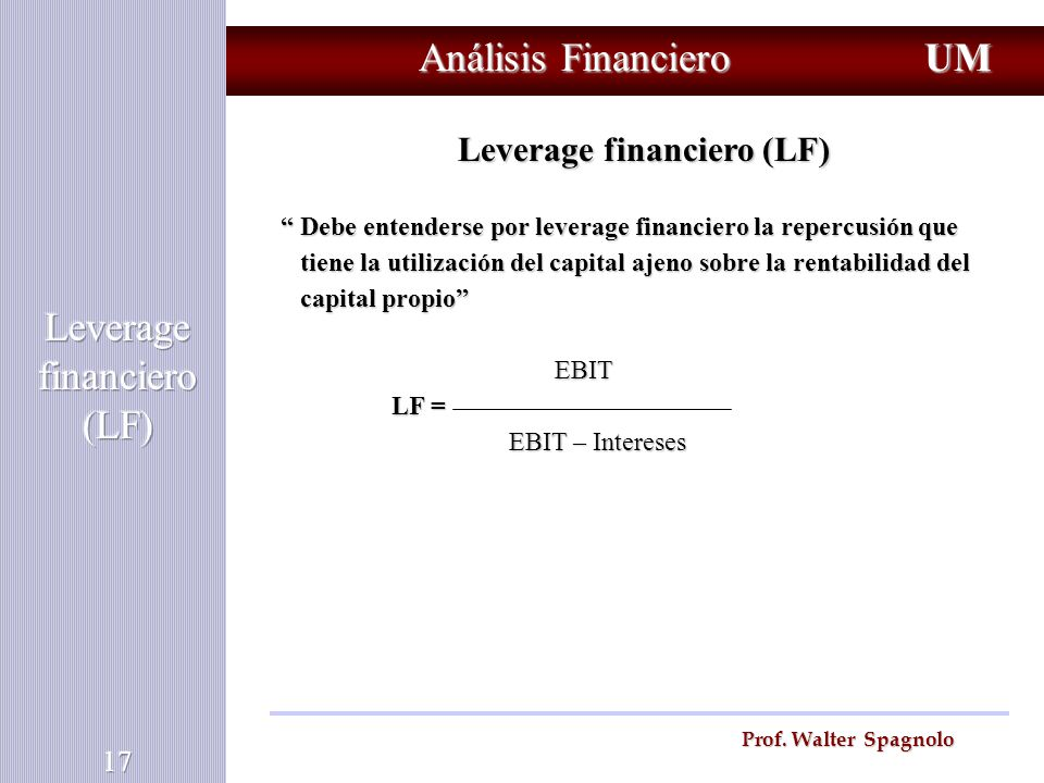 Leverage financiero (LF)