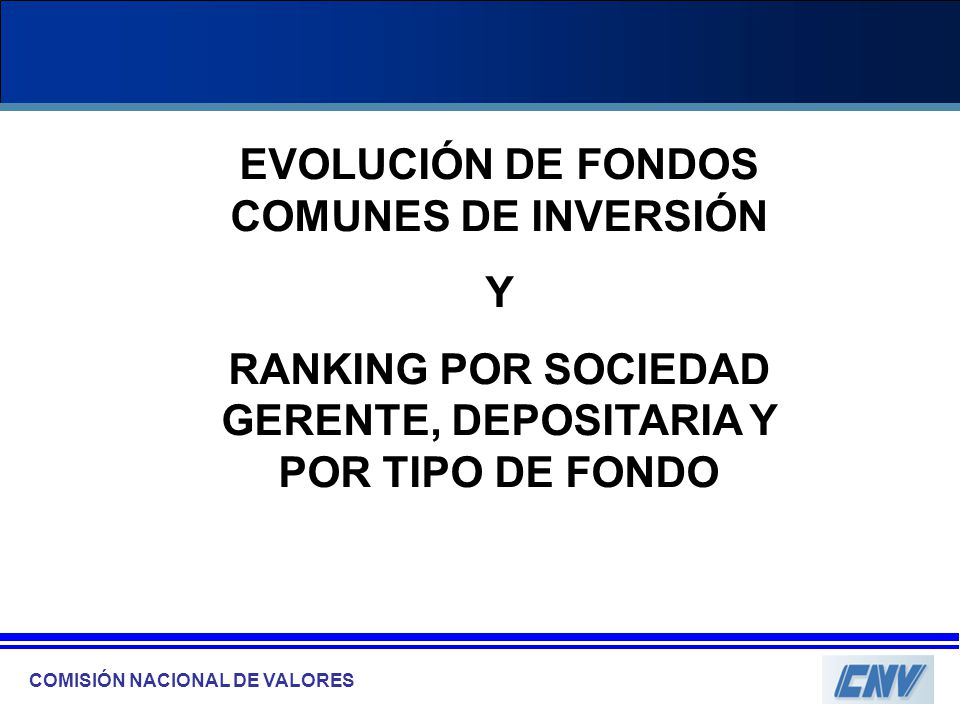 Evolucion fondos comunes de inversion