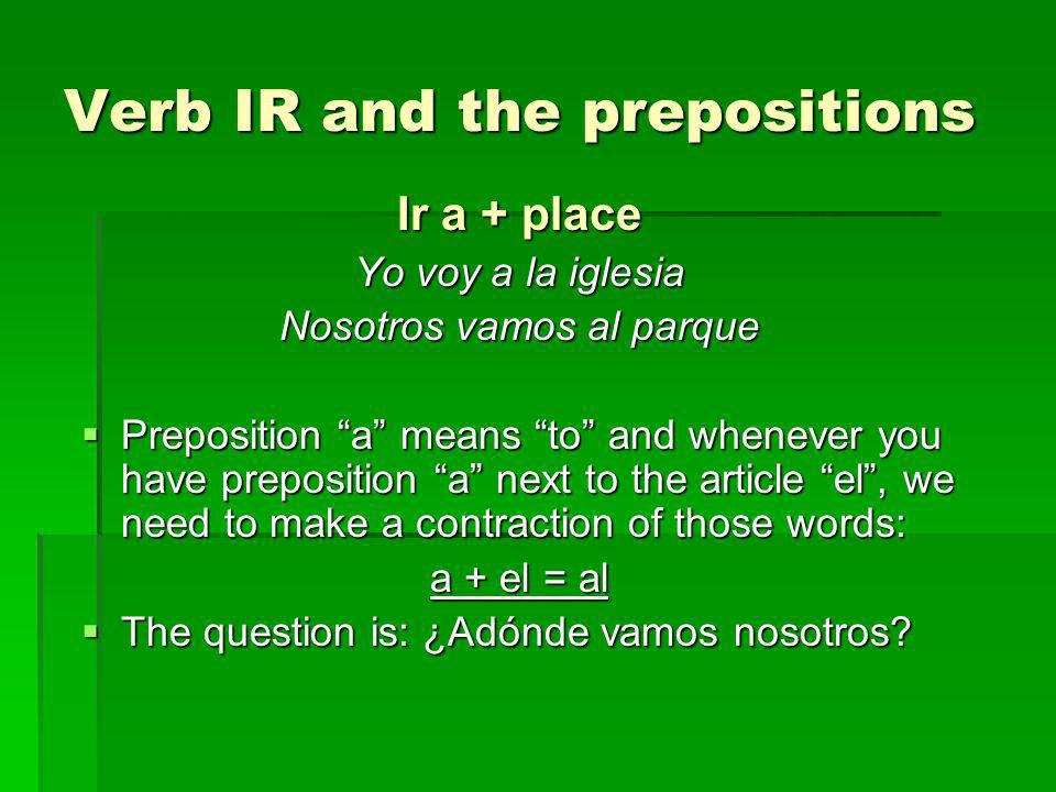 Verb IR and the prepositions