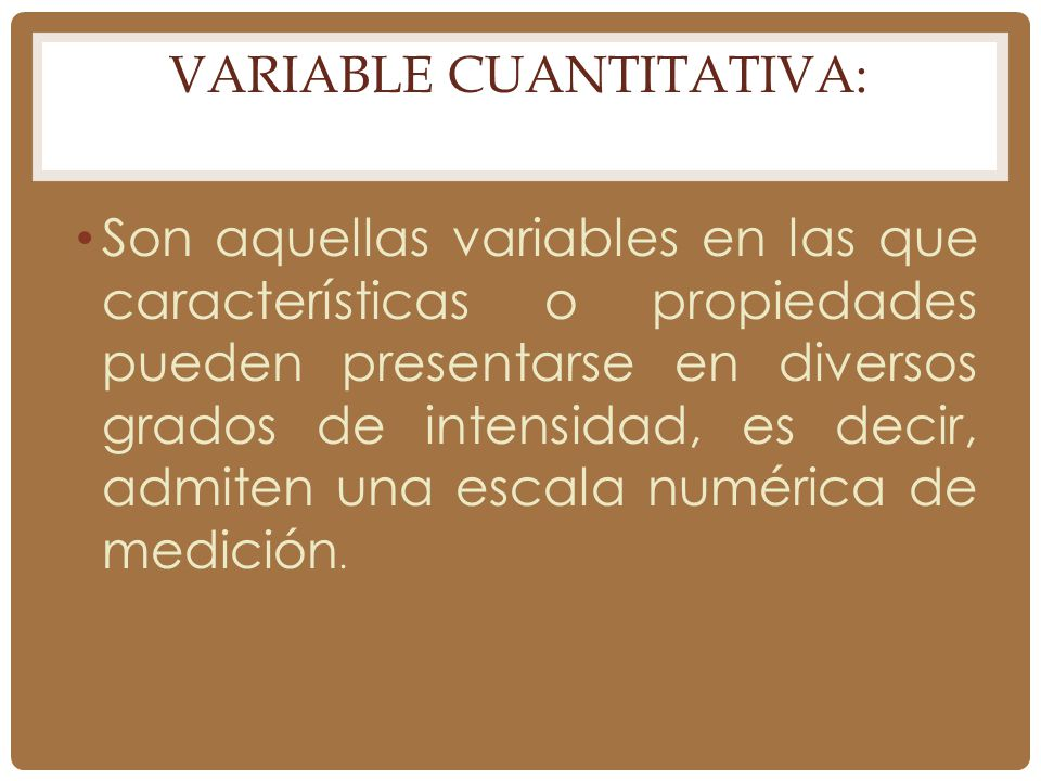 Variable Cuantitativa: