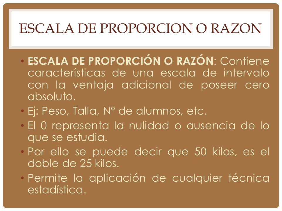 ESCALA DE PROPORCION O RAZON