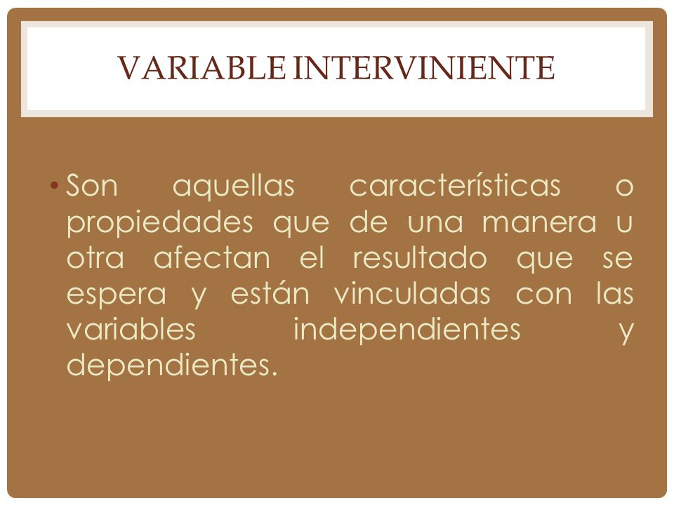 Variable Interviniente