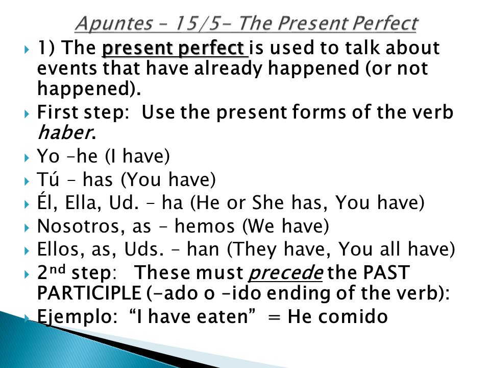 Apuntes – 15/5- The Present Perfect