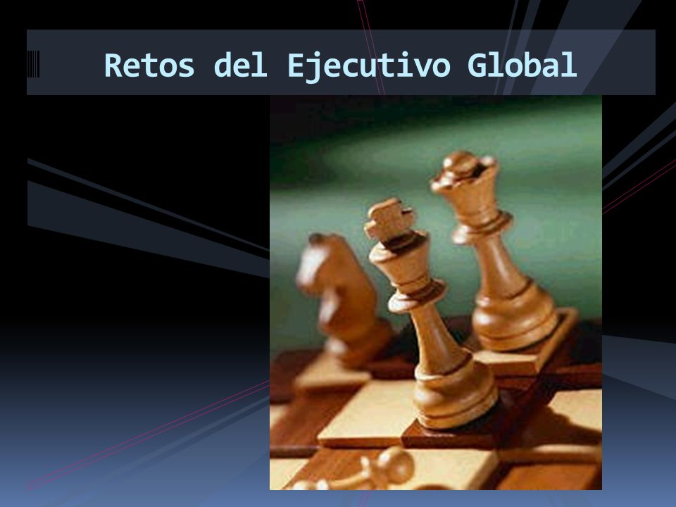 Retos del Ejecutivo Global