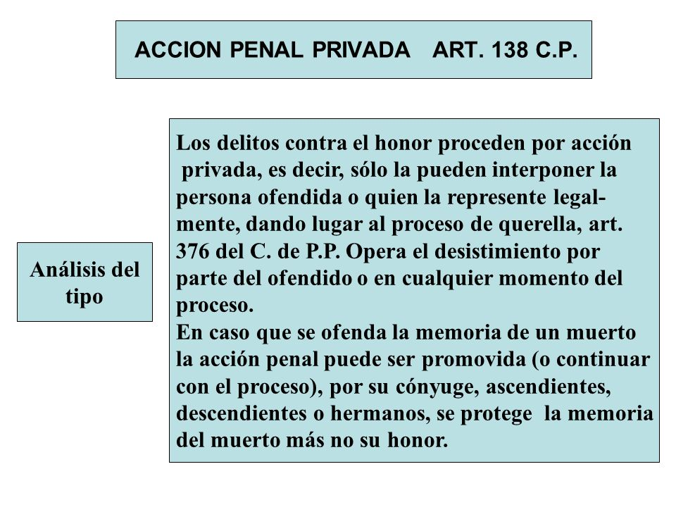 ACCION PENAL PRIVADA ART. 138 C.P.