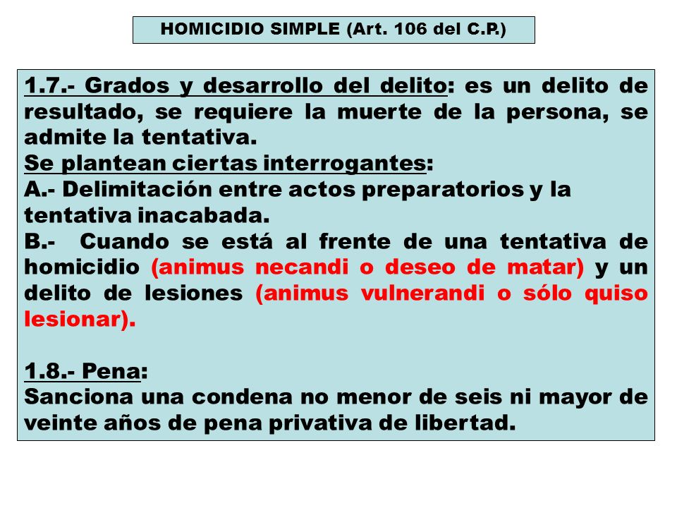 HOMICIDIO SIMPLE (Art. 106 del C.P.)