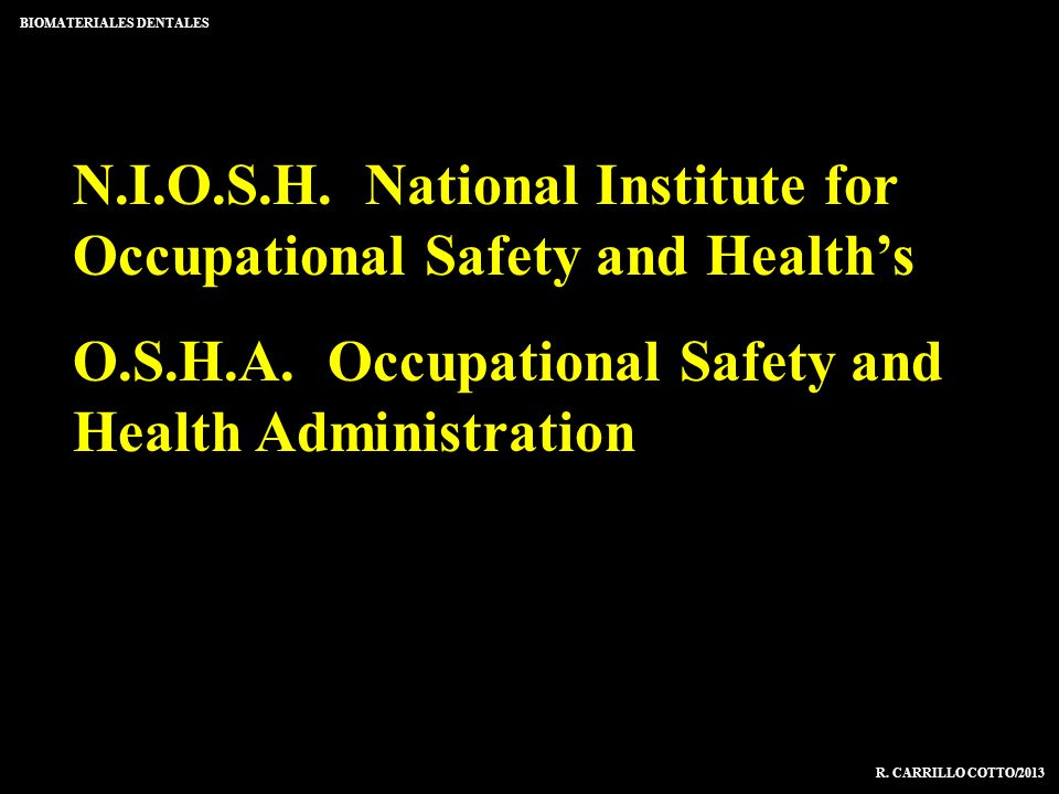 N.I.O.S.H. National Institute for Occupational Safety and Health's