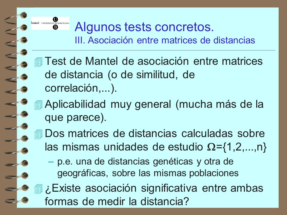 Algunos tests concretos. III. Asociación entre matrices de distancias